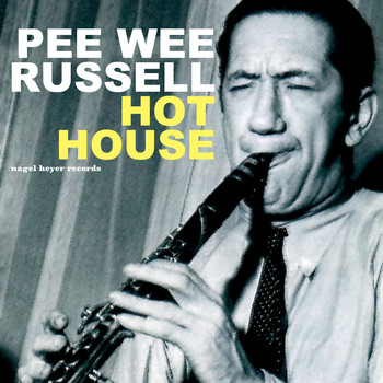 Pee Wee Russell - Hot House