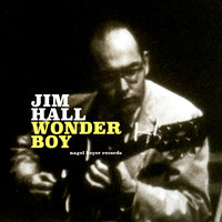 Jim Hall - Wonder Boy