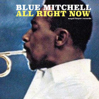 Blue Mitchell - All Right Now