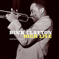 Buck Clayton - High Life