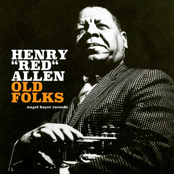 "Henry ""Red"" Allen - Old Folks"