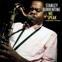 Stanley Turrentine - We Speak
