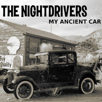 The Nightdrivers - My Ancient Car
