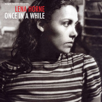 Lena Horne - Once in a While