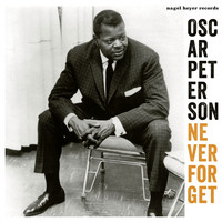 Oscar Peterson - Never Forget
