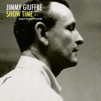 Jimmy Giuffre - Show Time