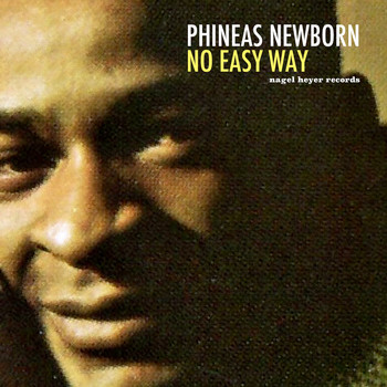 Phineas Newborn - No Easy Way