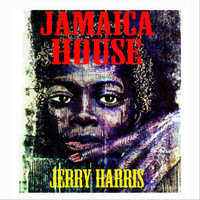 Jerry Harris - Jamaica House