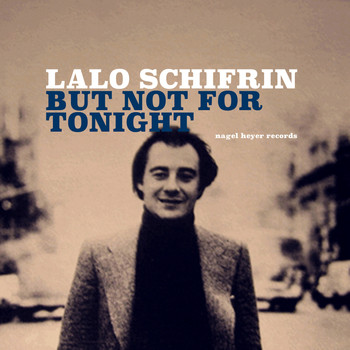 Lalo Schifrin - But Not for Tonight
