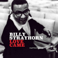 Billy Strayhorn - Love Came