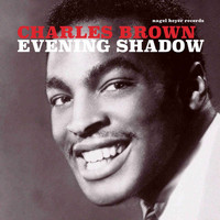 Charles Brown - Evening Shadow