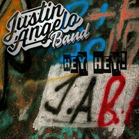 Justin Angelo Band - Hey Hey!