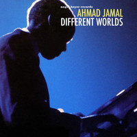 Ahmad Jamal - Different Worlds