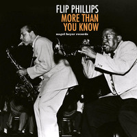 Flip Phillips - More Than You Know