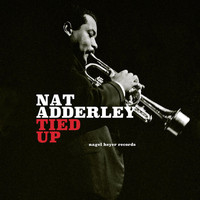 Nat Adderley - Tied Up
