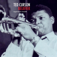 Ted Curson - Believer