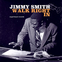 Jimmy Smith - Walk Right In