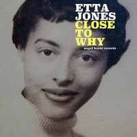 Etta Jones - Close to Why