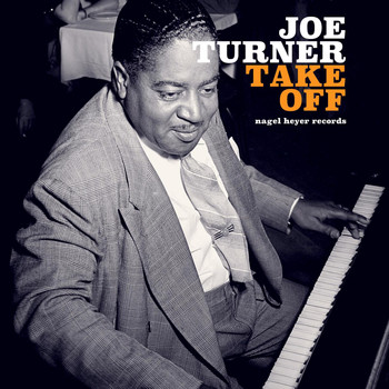 Joe Turner - Take Off