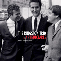 The Kingston Trio - Unpredictable