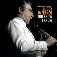Buddy DeFranco - You Know I Know