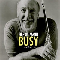 Herbie Mann - Busy