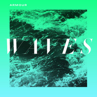Armour - Waves - Single