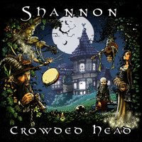 Shannon - Crowded Head