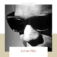 Ray Charles - Let me Play
