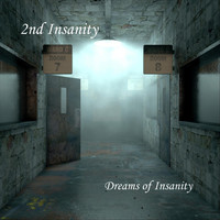 2nd Insanity - Dreams of Insanity
