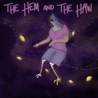 The Marquis - The Hem and the Haw (feat. Ashley Purisima, Isaac Smith & Holden Wilson)