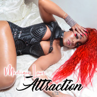 Monique Lawz - Attraction
