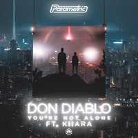Don Diablo - You're Not Alone (feat. Kiiara)
