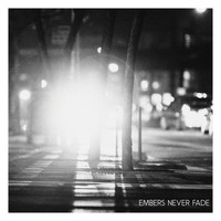 Work Drugs - Embers Never Fade
