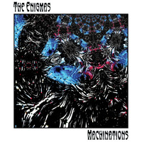 The Enigmas - Machinations