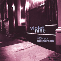 Violet Nine - Live From The Cutting Room
