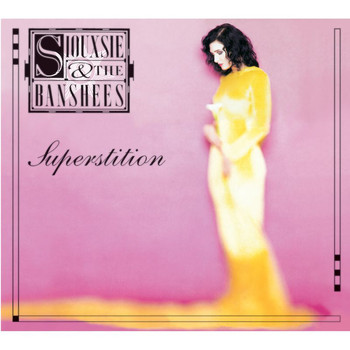 Siouxsie And The Banshees - Superstition (Expanded Edition)