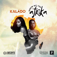 Kalado - Dancing Wit You Afrika (Explicit)