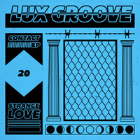 Lux Groove - Contact EP (Explicit)