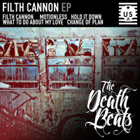 The Death Beats - Filth Cannon