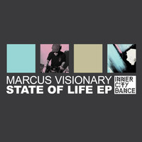 Marcus Visionary - State Of Life