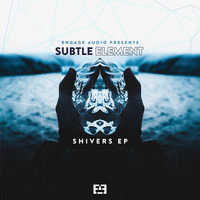 Subtle Element - Shivers