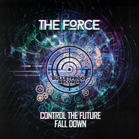 The Force - Control The Future