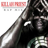 Killah Priest - Killah Priest Rap Mix (Explicit)