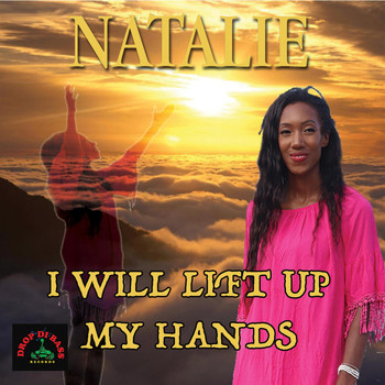 Natalie - I Will Lift up My Hands