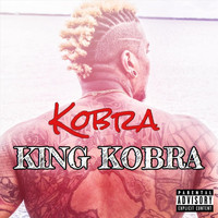 Kobra - King Kobra (Explicit)