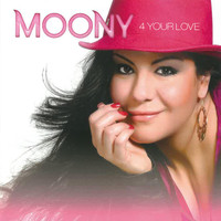 Moony - 4 Your Love