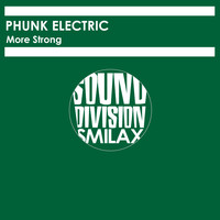 Phunk Electric - More Strong
