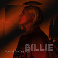 Billie - Always On The Run