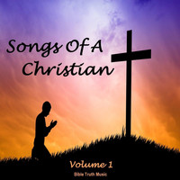 Various Artists - Songs of a Christian, Vol. 1
